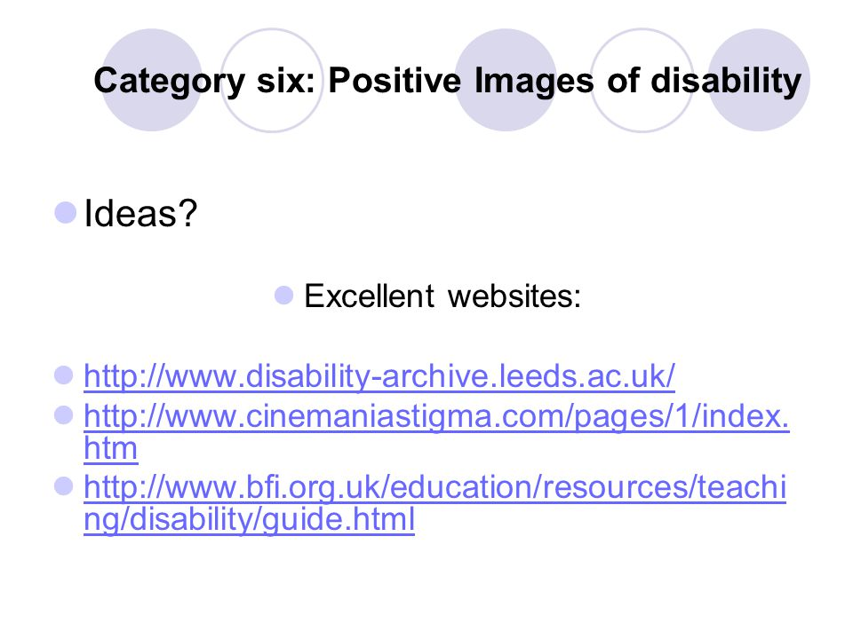 Category six: Positive Images of disability Ideas.