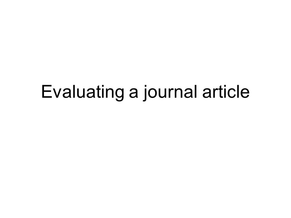 Evaluating a journal article