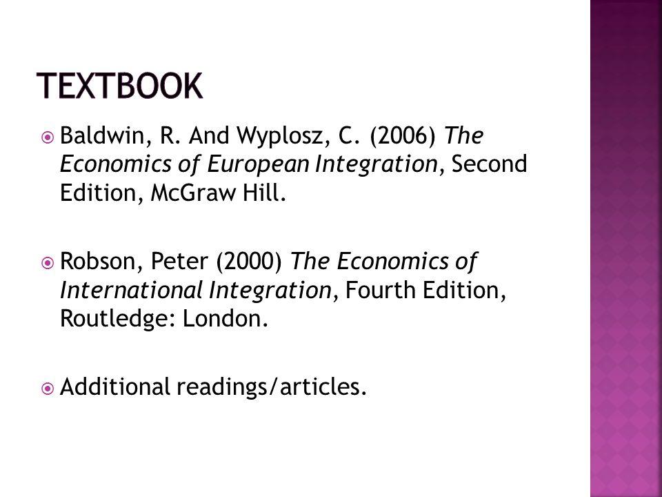  Baldwin, R. And Wyplosz, C.