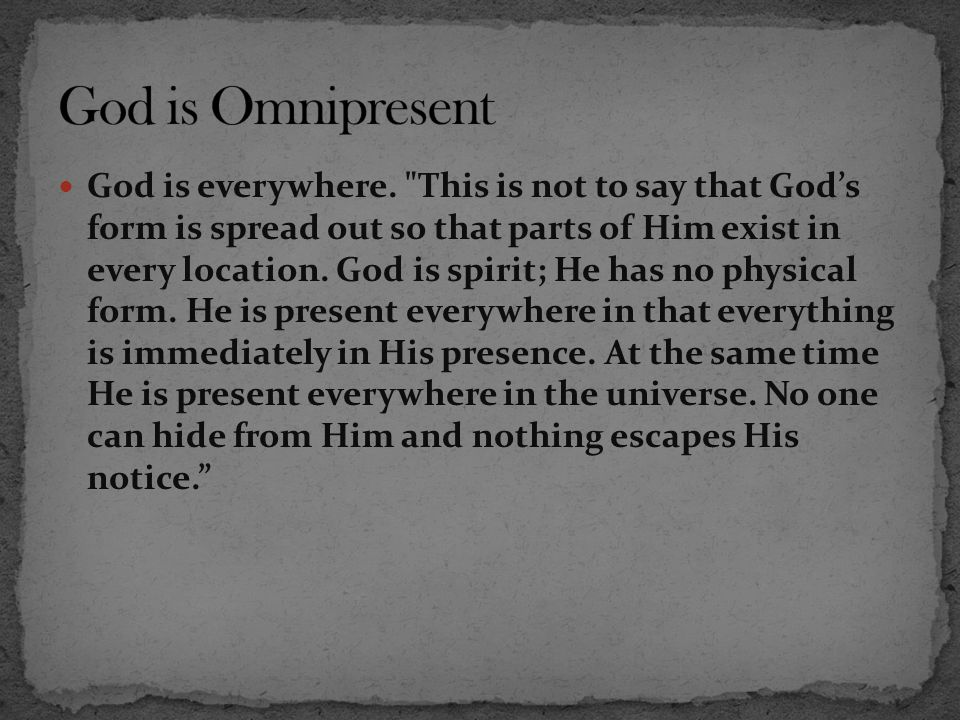 God is everywhere.