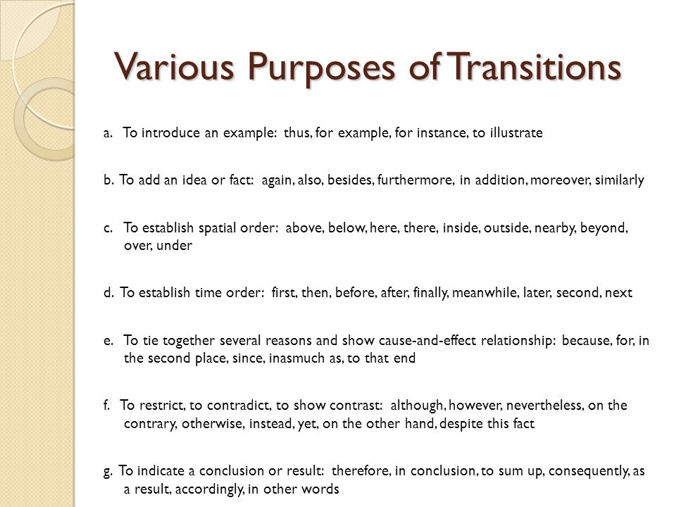 Various Purposes of Transitions a.