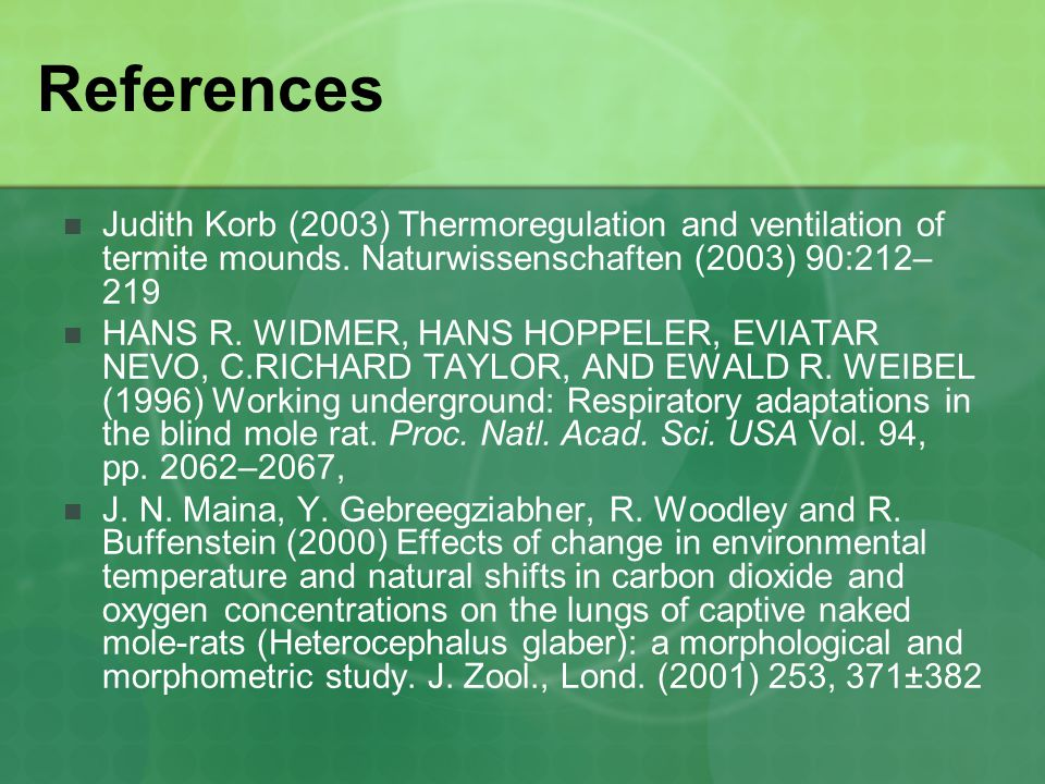 Judith Korb (2003) Thermoregulation and ventilation of termite mounds.