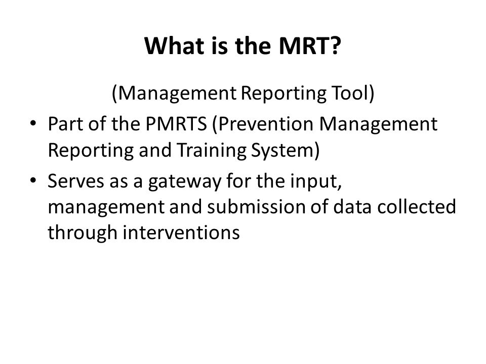 What is the MRT.