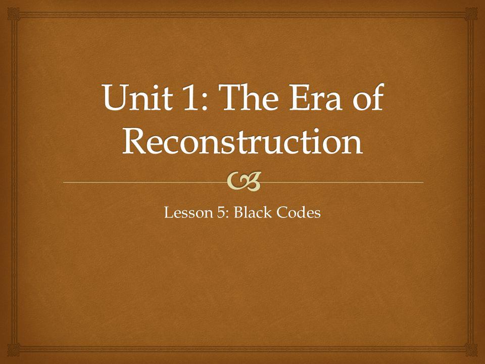 Lesson 5: Black Codes