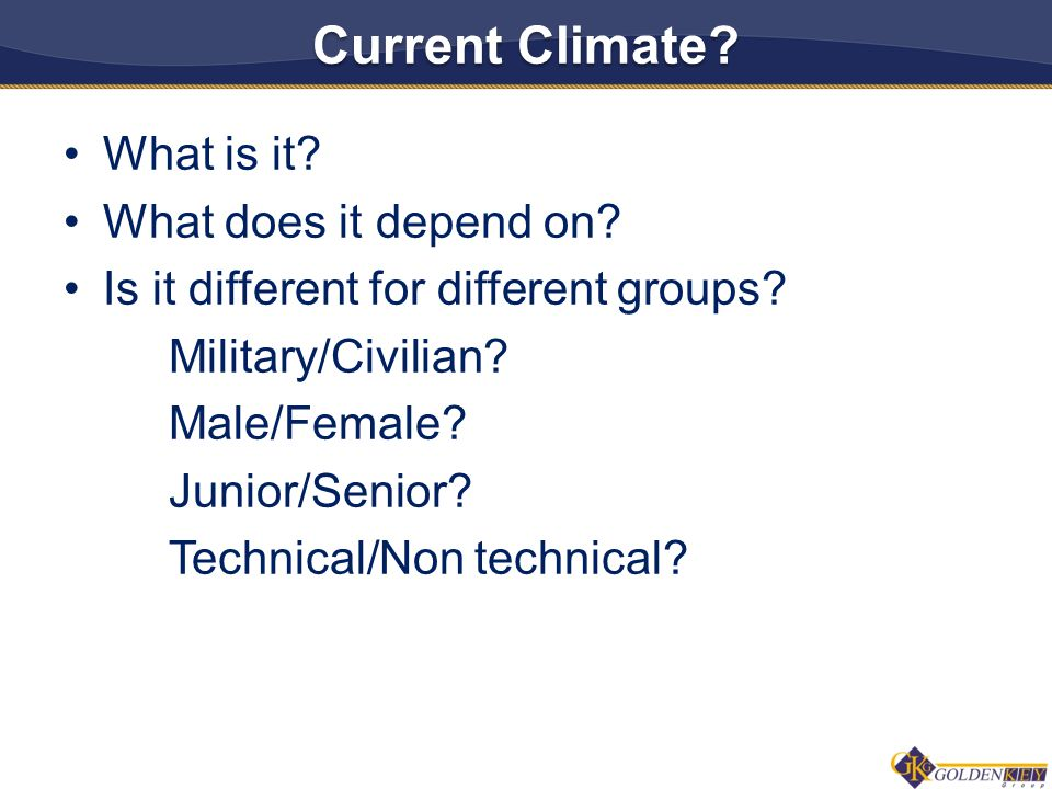 Current Climate. What is it. What does it depend on.