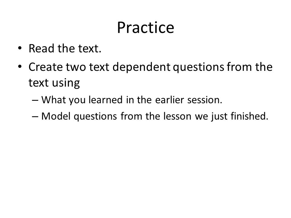 Practice Read the text.