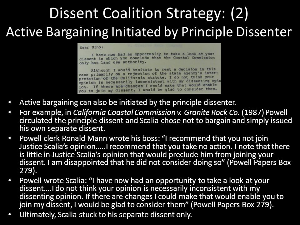 Dissent Coalition Strategy: (2) Active Bargaining Initiated by Principle Dissenter Active bargaining can also be initiated by the principle dissenter.