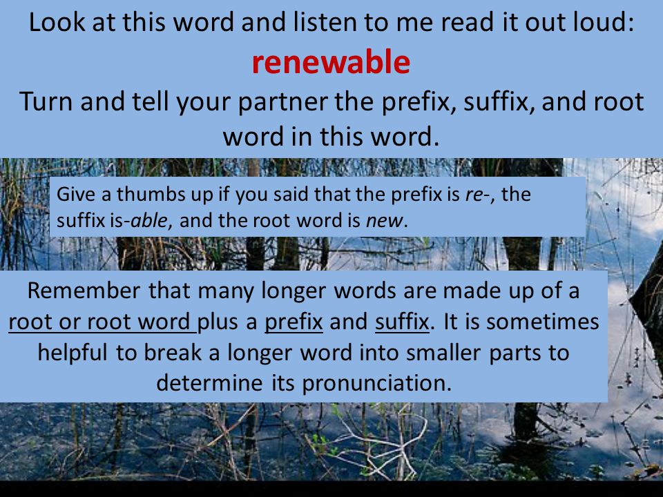 Look at this word and watch me read it: camouflage Remember, borrowed words came into English from other languages and can be tricky to decode because in other languages, letters often stand for different sounds than they do in English.