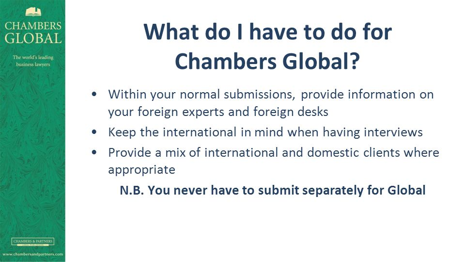 What do I have to do for Chambers Global.