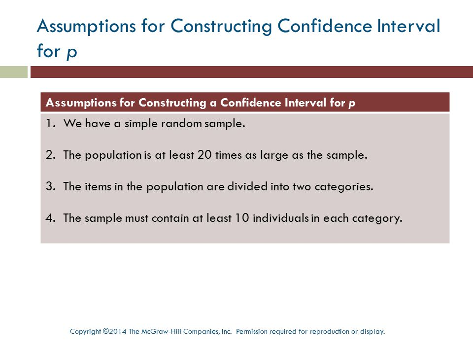 Assumptions for Constructing Confidence Interval for p Assumptions for Constructing a Confidence Interval for p 1.We have a simple random sample. 2.Th
