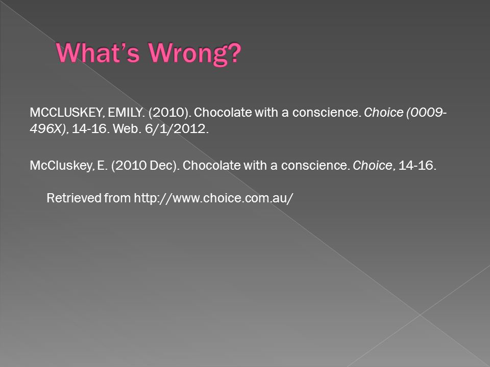 MCCLUSKEY, EMILY. (2010). Chocolate with a conscience.