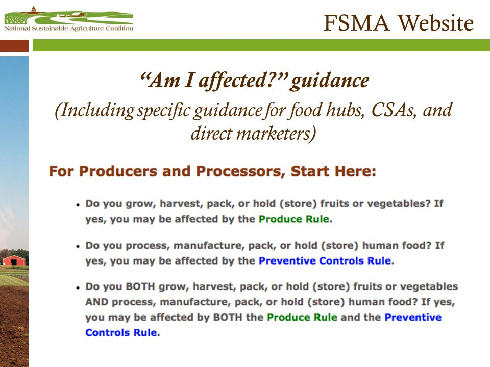 FSMA Website Am I affected? guidance (Including specific guidance for food hubs, CSAs, and direct marketers)