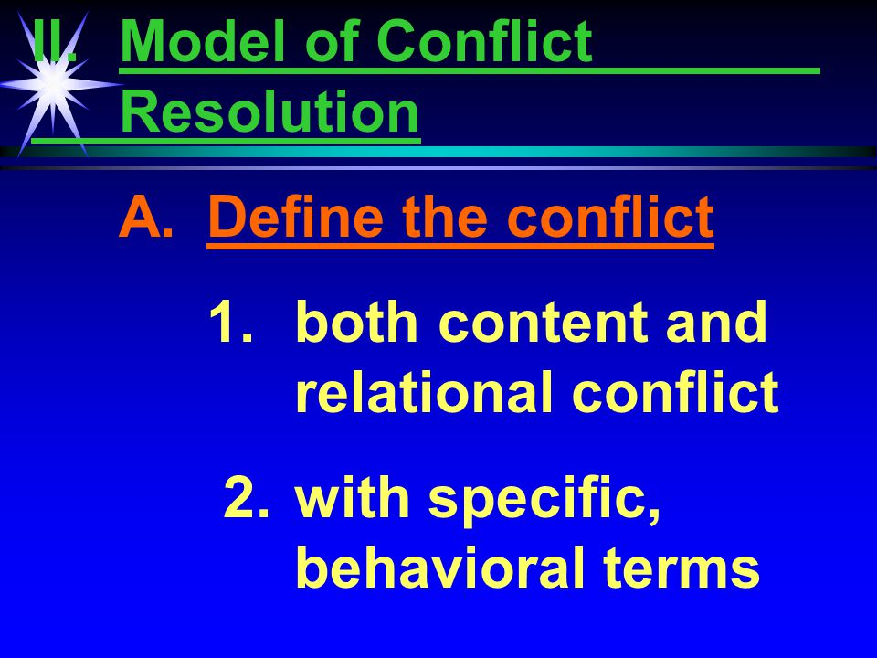"""Effective Conflict Management Be knowledgeable and respectful of different worldviews. Engage in """"mindfulness"""" Create new categories Be open to new in"""