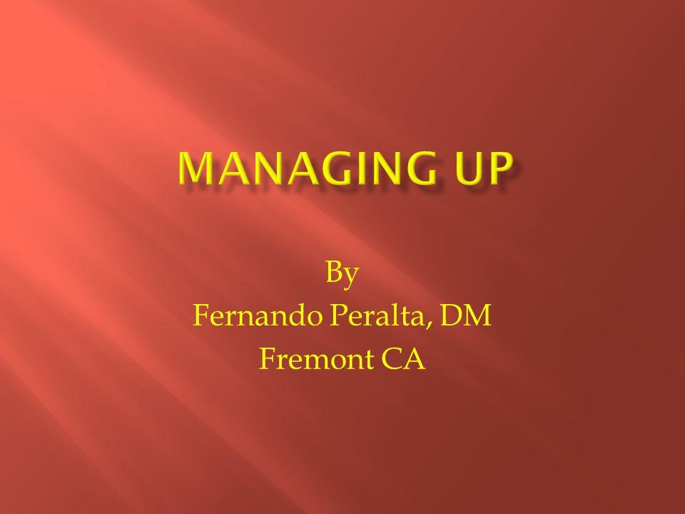 By Fernando Peralta, DM Fremont CA