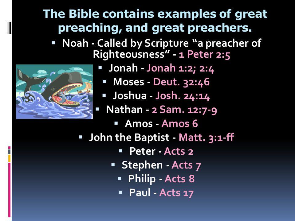 Jesus, the ultimate preacher - Luke 4:14-21  His preaching was informative - John 3; John 6; Matt 13; Luke 24, etc.