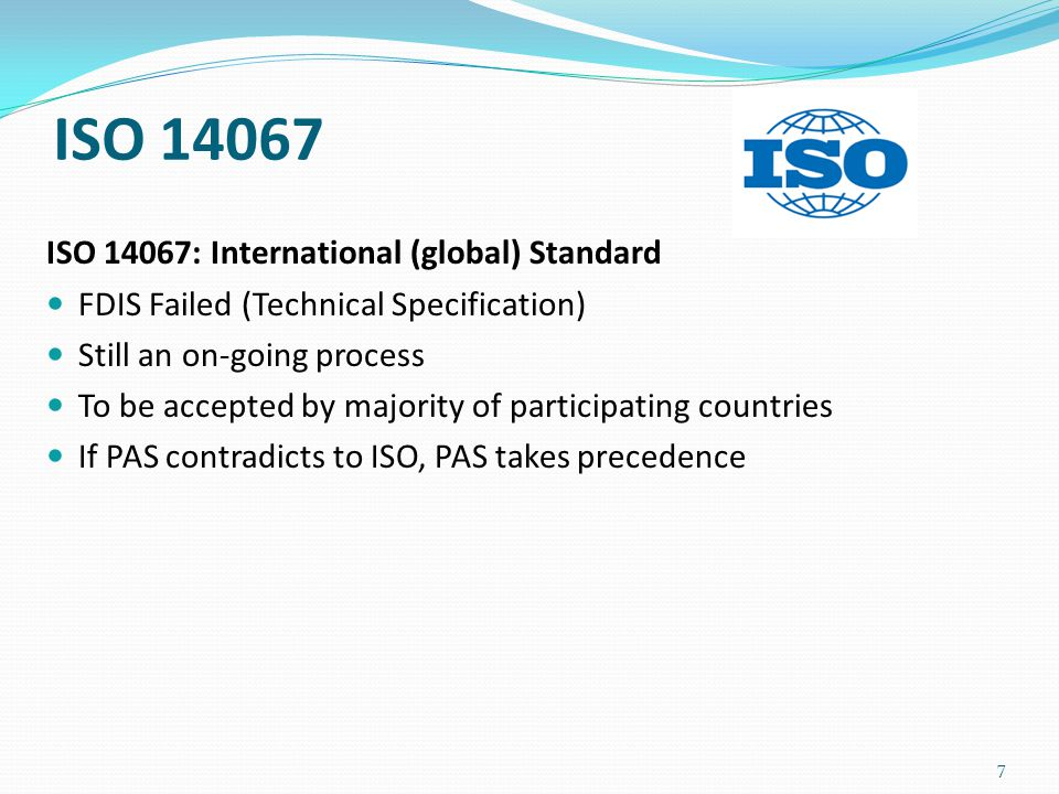 28 ISO 14067 – Key Features (1) Carbon footprint of products – Requirements and guidelines for quantification and communication Introduction 1.Scope 2.Normative references 3.Terms and definitions 4.Application 5.Principles 6.Methodology for CFP quantification 6.1General 6.2Use of CFP-PCR 6.3Goal and scope of the CFP quantification 6.4Life cycle inventory analysis for the CFP 6.5Life cycle impact assessment 6.6Life cycle interpretation 7.CFP study report Klaus Radunsky