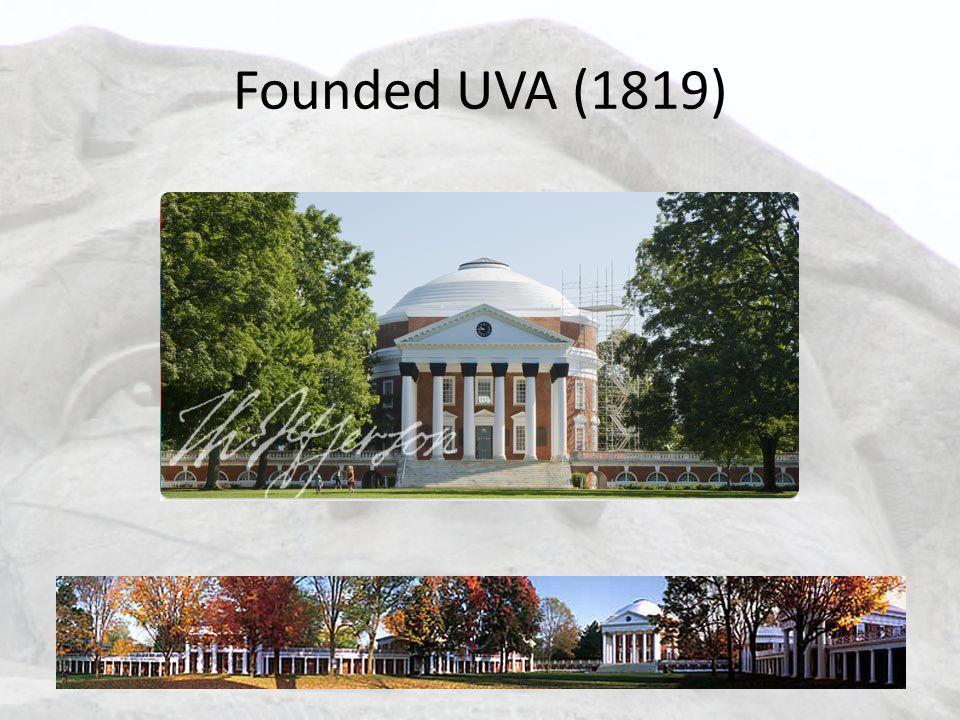 Founded UVA (1819)