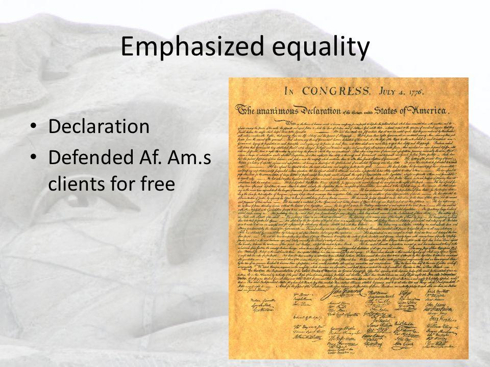 Emphasized equality Declaration Defended Af. Am.s clients for free
