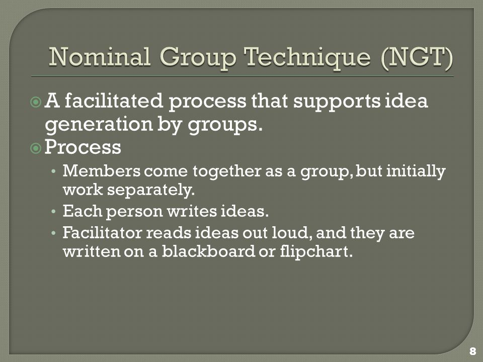  A facilitated process that supports idea generation by groups.
