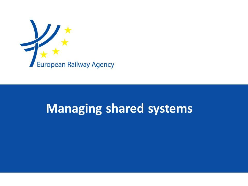 Managing shared systems