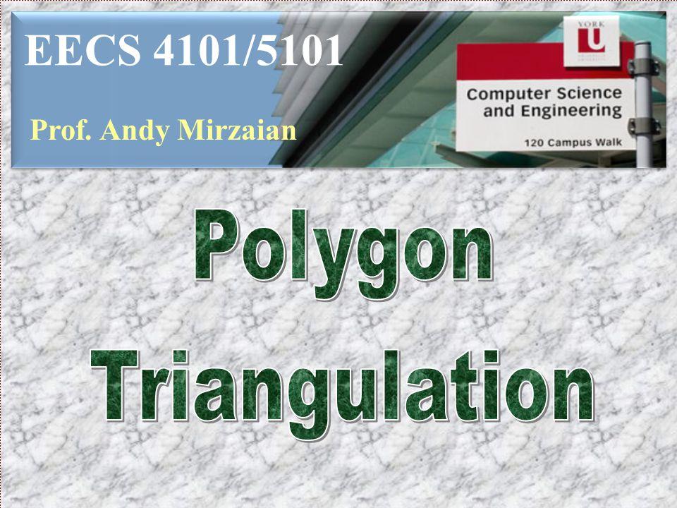 EECS 4101/5101 Prof. Andy Mirzaian