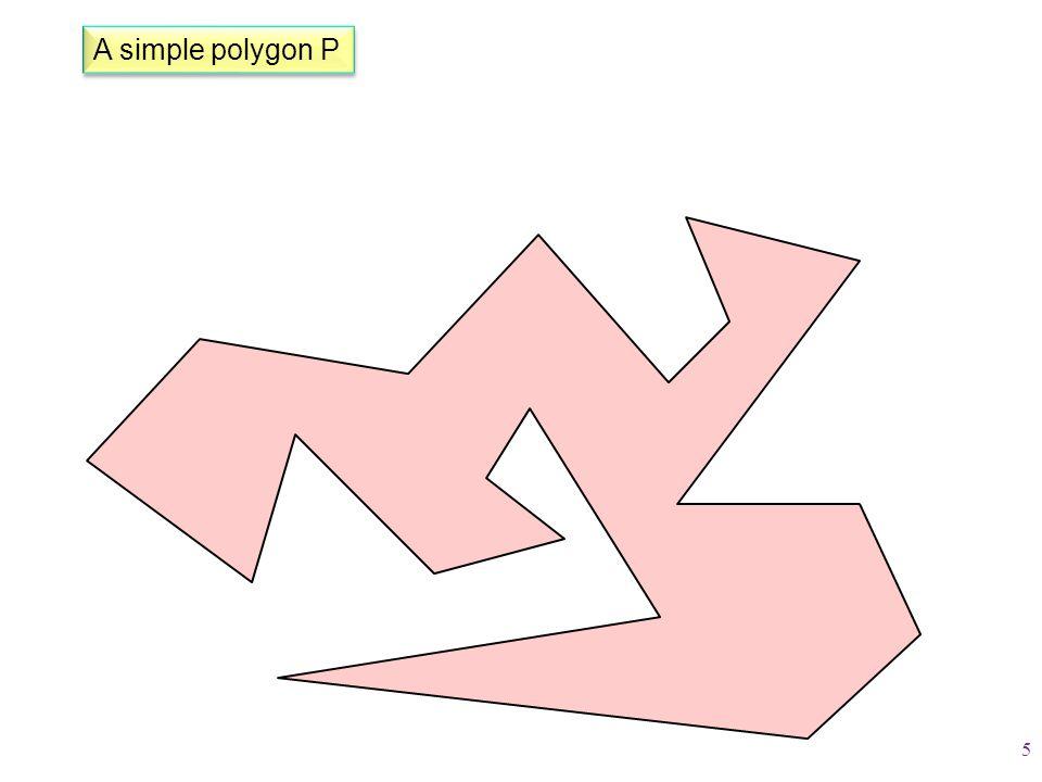Simple Polygon Triangulation Algorithms O(n 2 ) timeSee Theorem 2.