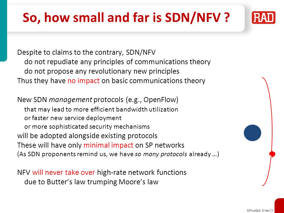 SDNvsQoS Slide 23 So, how small and far is SDN/NFV .