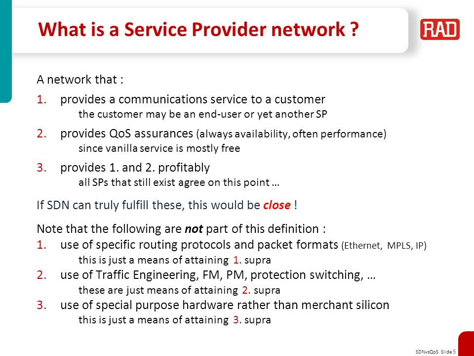 SDNvsQoS Slide 5 What is a Service Provider network .
