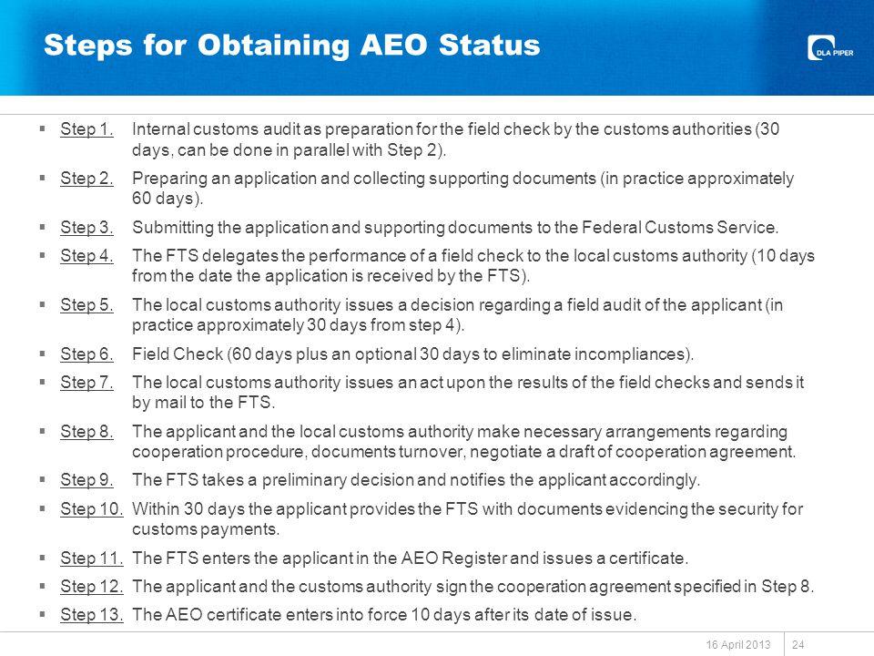 Steps for Obtaining AEO Status  Step 1.