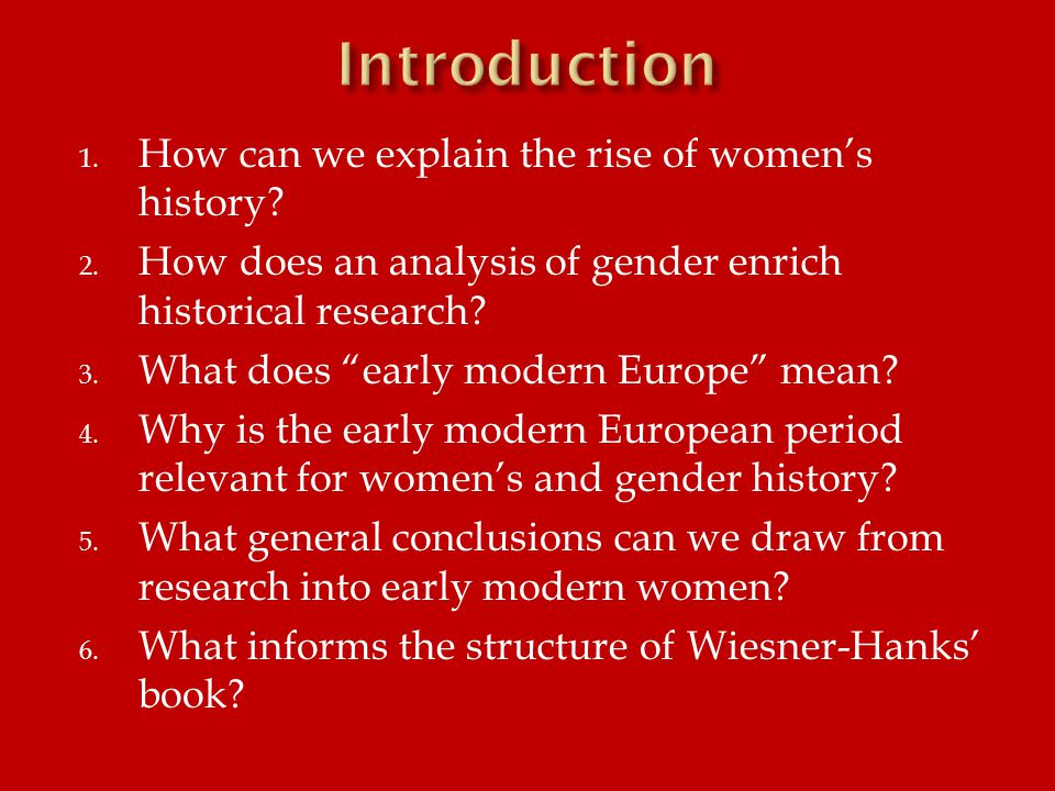 1.In what primary sources can we find early modern ideas about women.