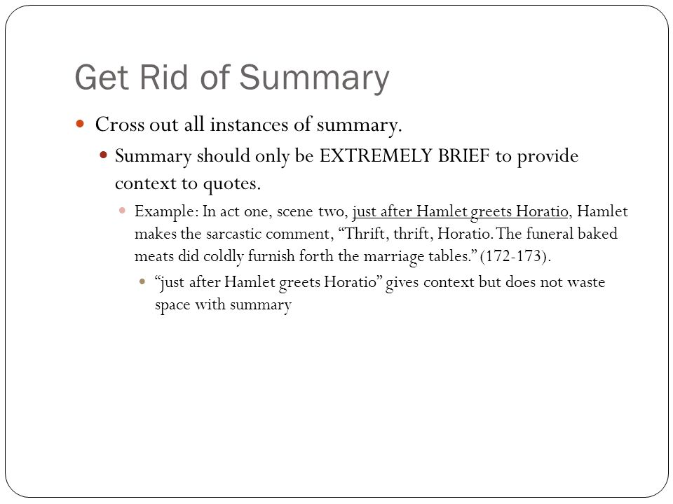 Get Rid of Summary Cross out all instances of summary.