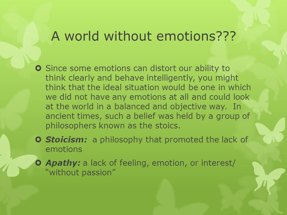 A world without emotions .