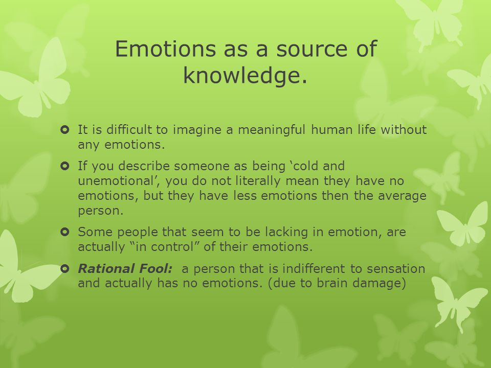 Emotions as a source of knowledge.