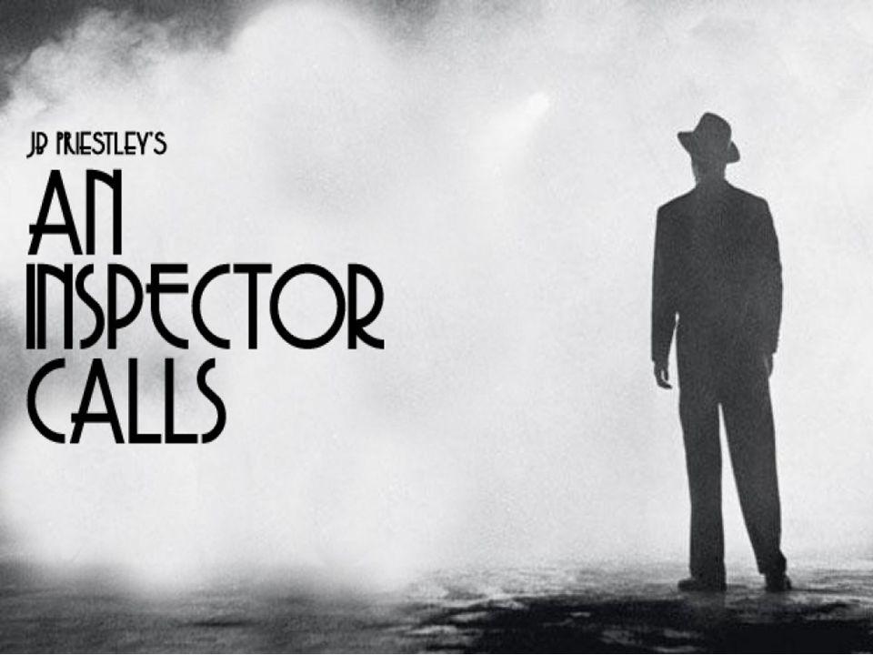 An Inspector Calls A play by J.B. Priestley