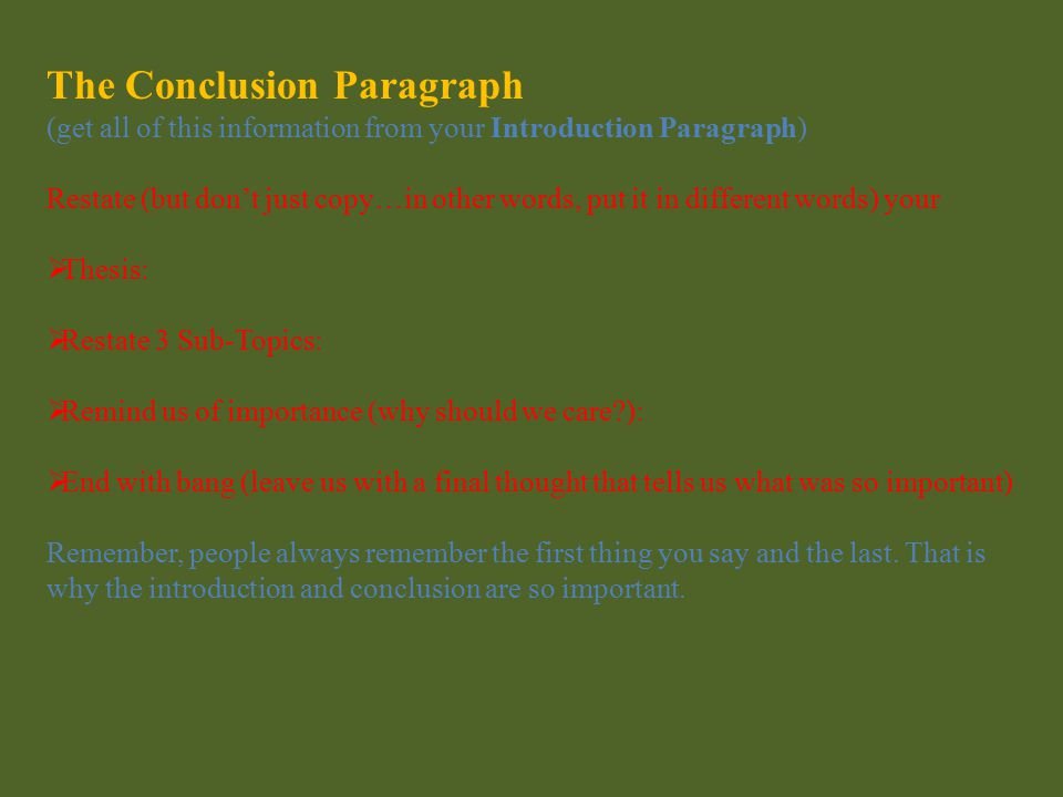 Three Body Paragraphs  Write your topic sentence here: (this should be one of your three Sub-Topics, one for each body paragraph)  Detail/Fact (supp