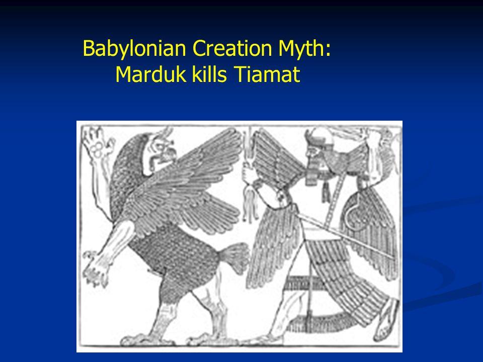 Babylonian Creation Myth: Marduk kills Tiamat