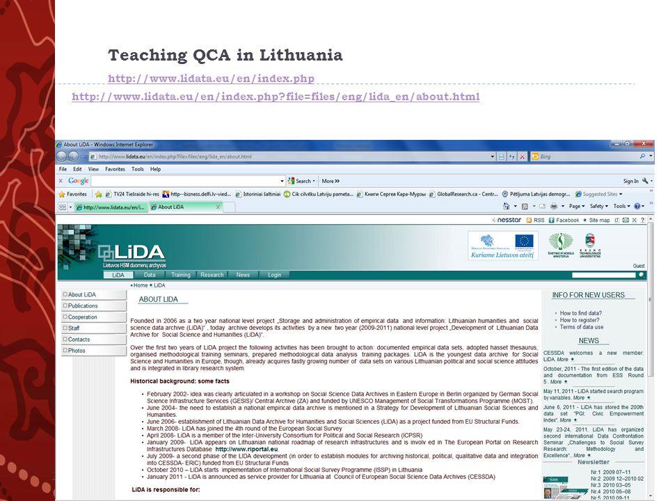 Teaching QCA in Lithuania http://www.lidata.eu/en/index.php http://www.lidata.eu/en/index.php?file=files/eng/lida_en/about.html http://www.lidata.eu/en/index.php http://www.lidata.eu/en/index.php?file=files/eng/lida_en/about.html 2