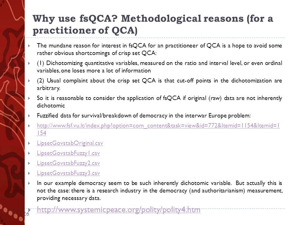 Why use fsQCA.