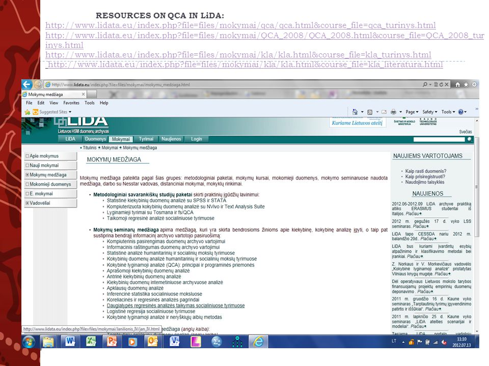 RESOURCES ON QCA IN LiDA: http://www.lidata.eu/index.php?file=files/mokymai/qca/qca.html&course_file=qca_turinys.html http://www.lidata.eu/index.php?file=files/mokymai/QCA_2008/QCA_2008.html&course_file=QCA_2008_tur inys.html http://www.lidata.eu/index.php?file=files/mokymai/kla/kla.html&course_file=kla_turinys.html http://www.lidata.eu/index.php?file=files/mokymai/kla/kla.html&course_file=kla_literatura.html http://www.lidata.eu/index.php?file=files/mokymai/qca/qca.html&course_file=qca_turinys.html http://www.lidata.eu/index.php?file=files/mokymai/QCA_2008/QCA_2008.html&course_file=QCA_2008_tur inys.html http://www.lidata.eu/index.php?file=files/mokymai/kla/kla.html&course_file=kla_turinys.htmlhttp://www.lidata.eu/index.php?file=files/mokymai/kla/kla.html&course_file=kla_literatura.html 4