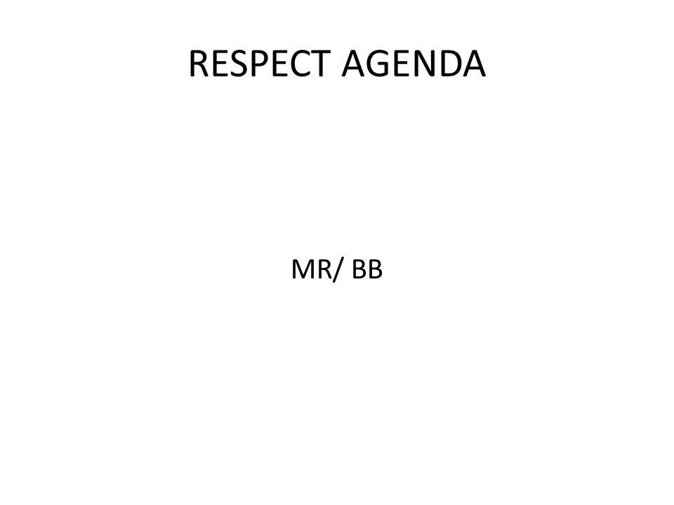 RESPECT AGENDA MR/ BB