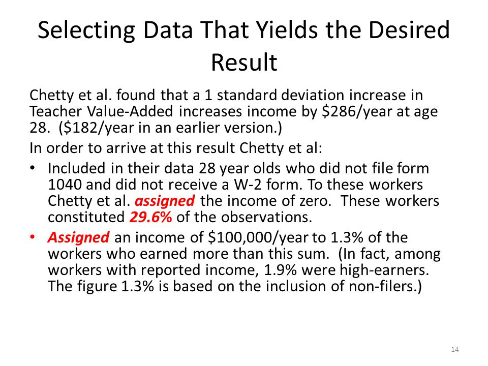 Selecting Data That Yields the Desired Result Chetty et al.