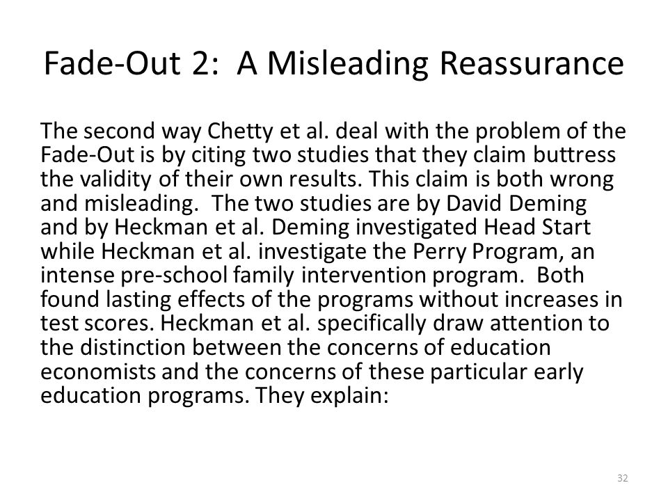 Fade-Out 2: A Misleading Reassurance The second way Chetty et al.