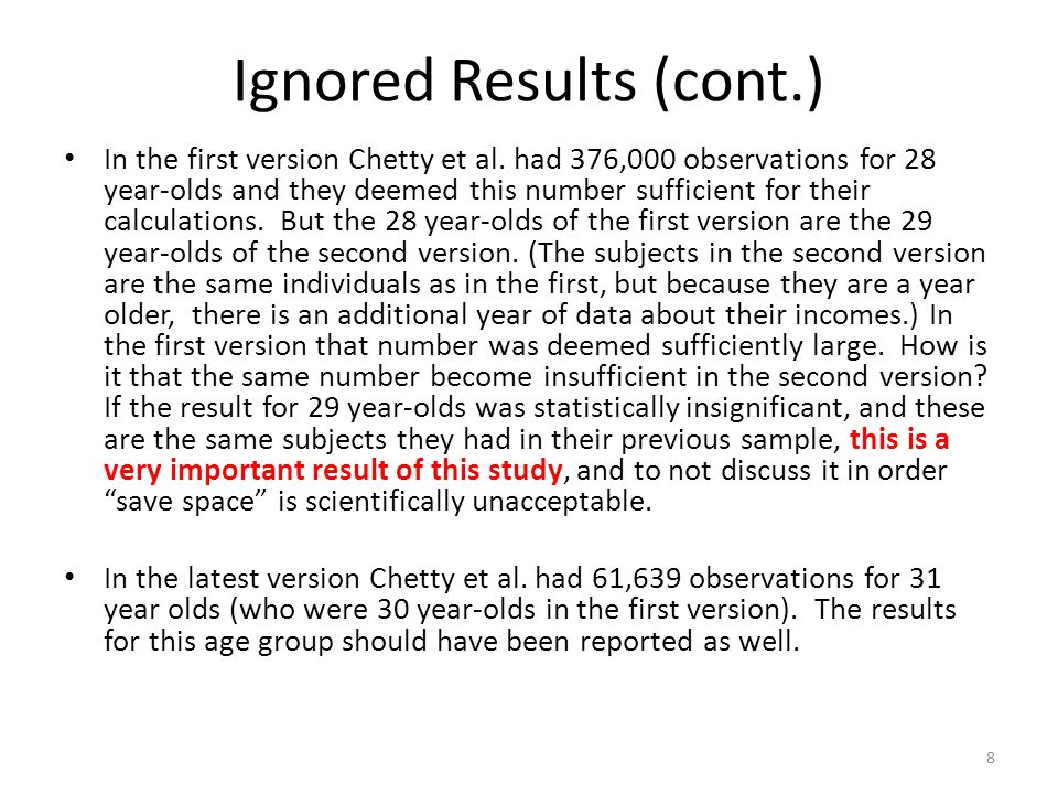 Ignored Results (cont.) In the first version Chetty et al.