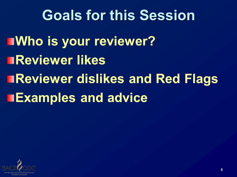 Goals for this Session Who is your reviewer.