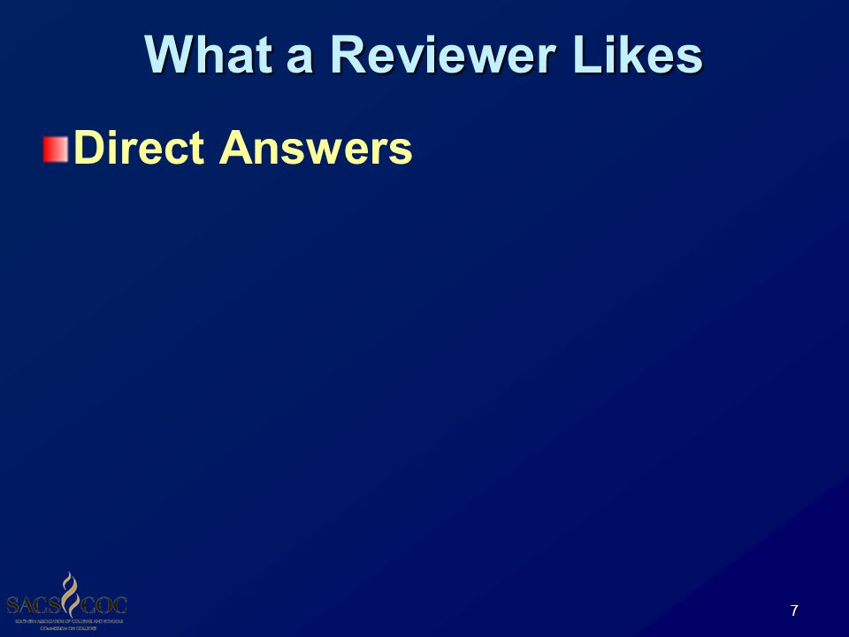 What a Reviewer Likes Direct Answers 7