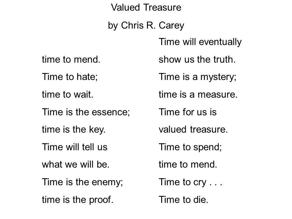 Time to spend; time to mend.Time to hate; time to wait.