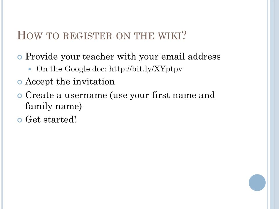 H OW TO REGISTER ON THE WIKI .