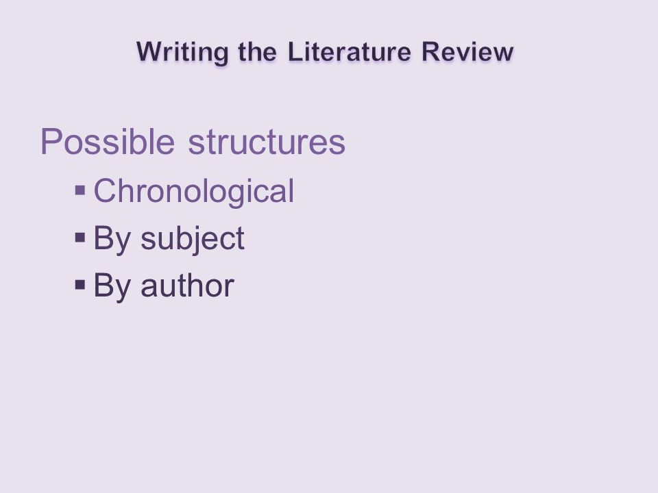 Possible structures  Chronological  By subject  By author