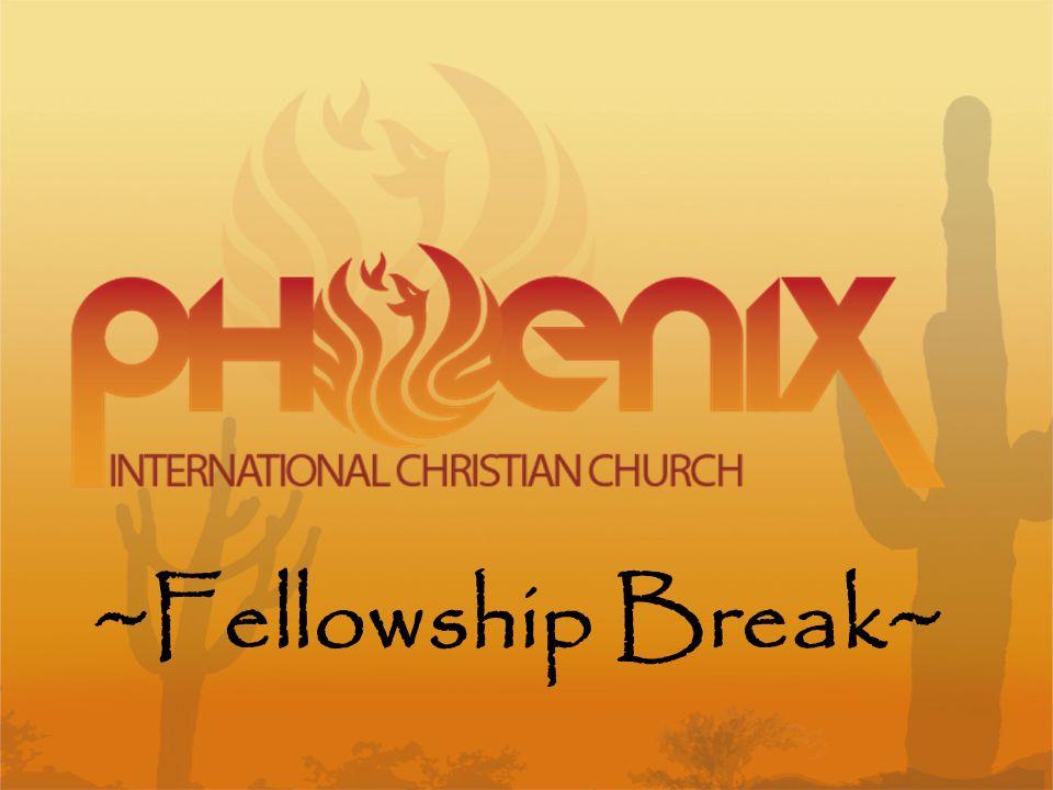 ~Fellowship Break~