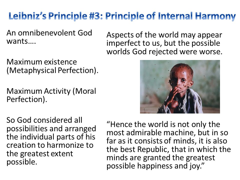 An omnibenevolent God wants…. Maximum existence (Metaphysical Perfection).